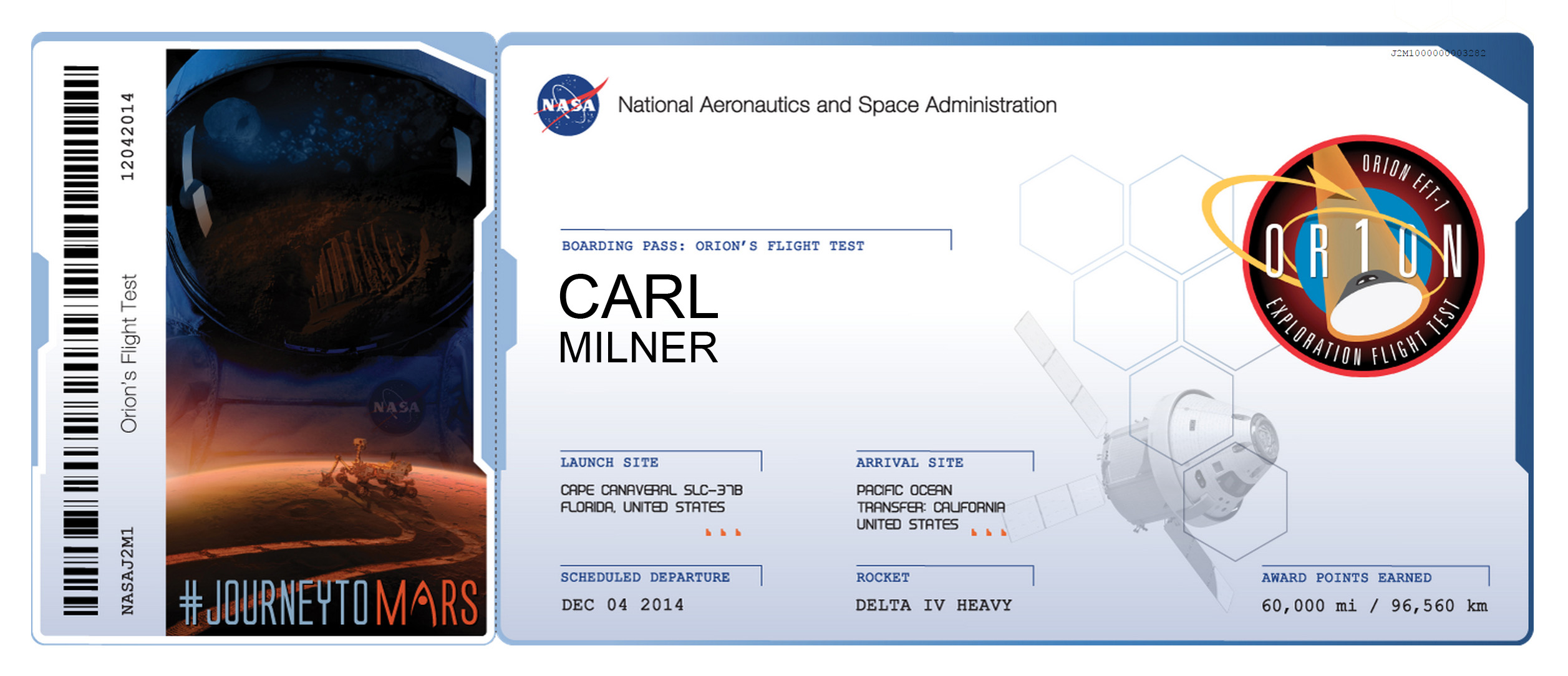 Orion Flight Test Name In Space Journey To Mars Carl Milner