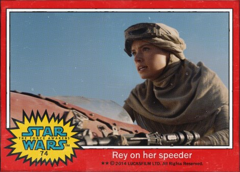 Rey on her Speeder Star Wars The Force Awakens Digital Trading Card No 74