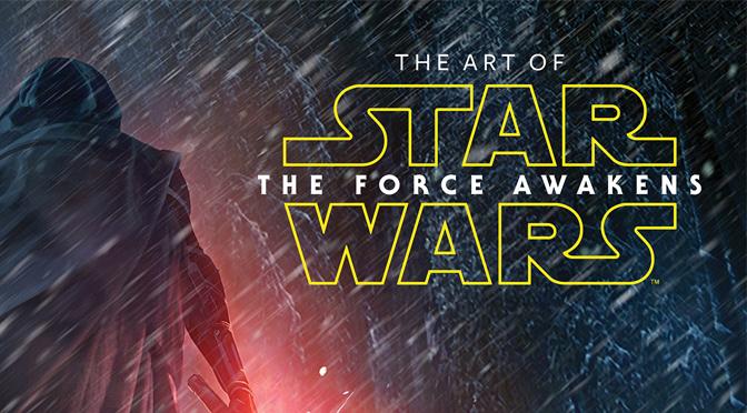 The Art of Star Wars The Force Awakens Header