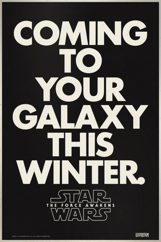 Retro Star Wars The Force Awakens Posters Coming to a Galaxy near youRetro Star Wars The Force Awakens Posters Coming to a Galaxy near you