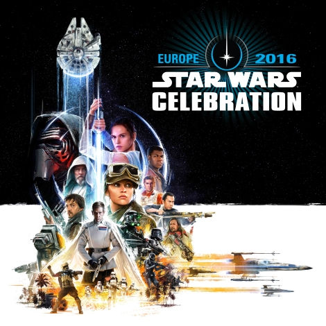 Star Wars Celebration Europe 2016 Key Artwork Poster Hi Res