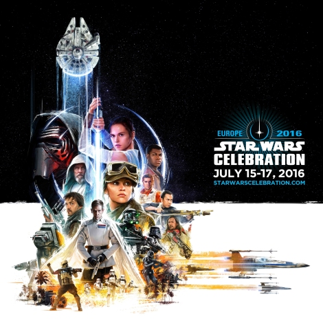 Star Wars Celebration Europe 2016 Key Launch Artwork Poster Hi Res