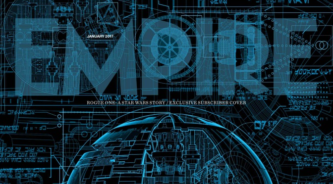 Empire Magazine's Rogue One Death Star Cover Revealed