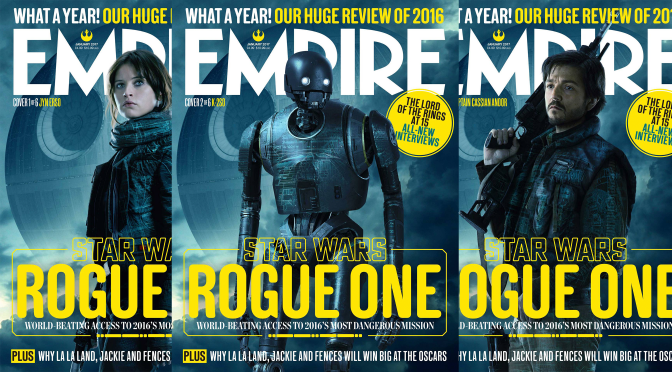 Six Empire Magazine Rogue One Covers Revealed