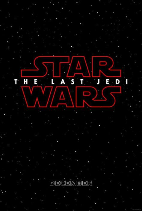 Star Wars Episode VIII The Last Jedi Teaser Poster HD Hi-Res Poster