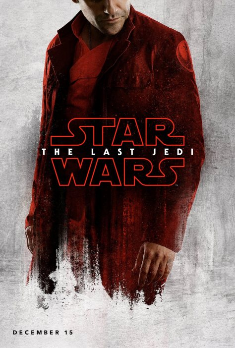 Star Wars The Last Jedi Teaser Character Posters Poe Dameron Oscar Isaac