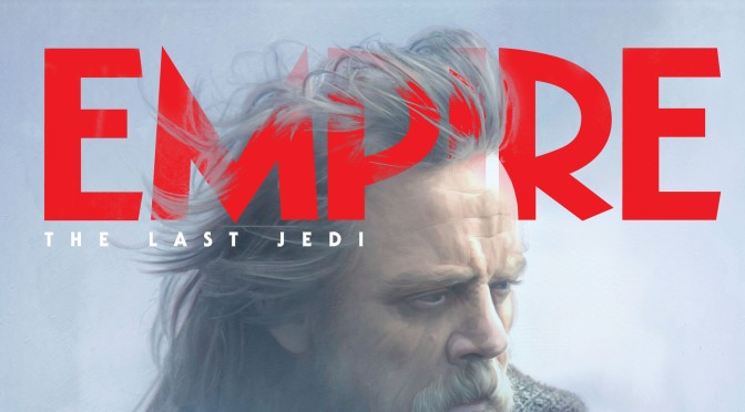 Empire Magazine : The Last Jedi Cover