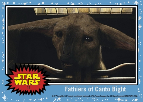 Countdown to Star Wars- The Last Jedi - Fathiers of Canto Bight- Topps Card 13