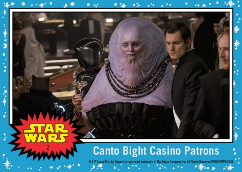 Topps The Last Jedi Trading Cards Day 2 - Canto Bight Casino Patron