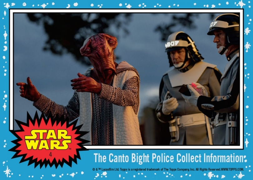 Topps The Last Jedi Trading Cards Day 4 - The Canto Bight Police Collect Information