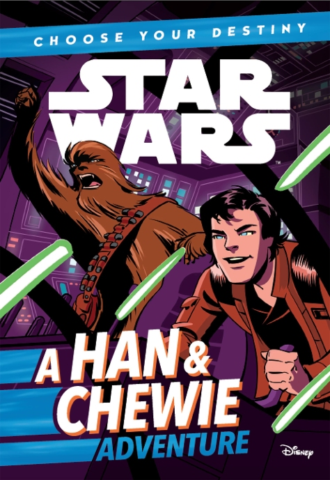 SOLO - A Star Wars Story Choose your Destiny a Han Chewie Adventure Cover Ultra Hi Resolution
