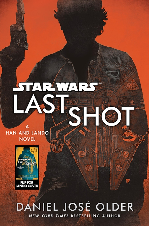 SOLO - A Star Wars Story LAST SHOT Han Cover by Del Rey  Ultra Hi Resolution