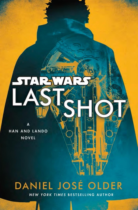 SOLO - A Star Wars Story LAST SHOT LANDO Cover by Del Rey  Ultra Hi Resolution