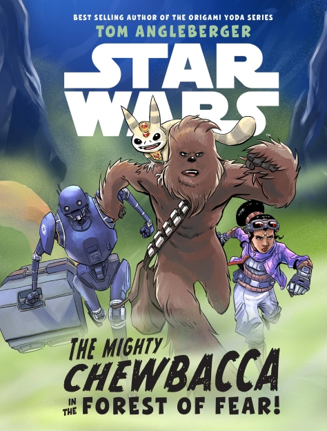 SOLO - A Star Wars Story THE MIGHTY CHEWBACCA IN THE FOREST OF FEAR Cover Ultra Hi Resolution