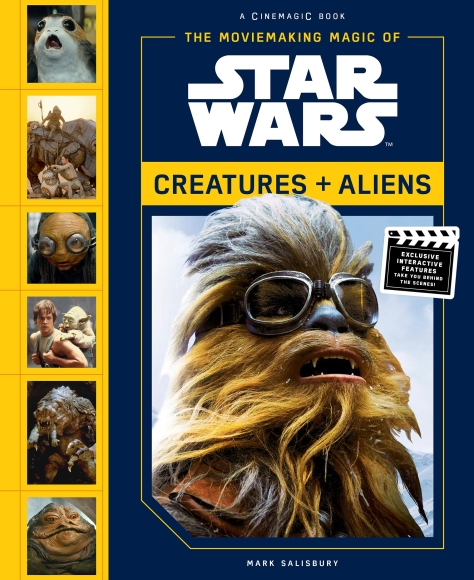 SOLO - A Star Wars Story The Moviemaking Magic of Star Wars Creatures Aliens Cover Ultra Hi Resolution