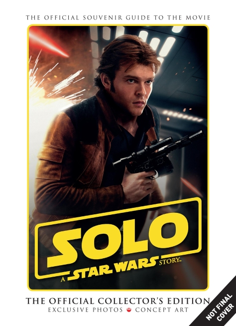SOLO - A Star Wars Story The Official Collectors Edition Ultra Hi Resolution