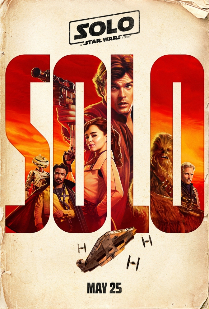 SOLO : A Star Wars Story 'NEW' Theatrical Teaser Poster