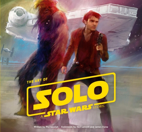The ART of  SOLO - A Star Wars Story Cover Ultra Hi Resolution