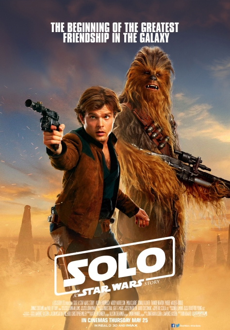 SOLO A Star Wars Story - The Beginning of the Greatest Friendship in the Galaxy Movie Poster