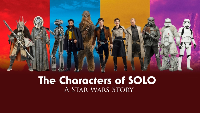 The Characters of SOLO