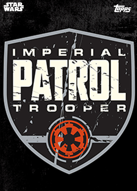 Topps Star Wars Card Trader Solo A Star Wars Story Patrol Trooper