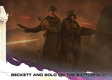 Topps Trading Cards Countdown to Solo A Star Wars Story - No 6 - Becket and Solo on the Battlefield