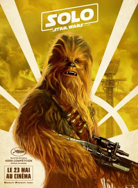 Festival de Cannes Out of Competition Solo A Star Wars Story Character Posters - Chewbacca