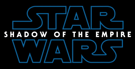 Star Wars Episode IX Shadow of the Empire Title Logo Hi Resolution HD