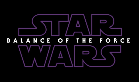 Star Wars Episode IX Balance of the Force Title Logo Hi Resolution HD