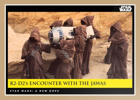 Heisted by Jawas _ Star Wars Galactic Moments Countdown to Episode 9 _ Card 2 _ Print Run _ 516