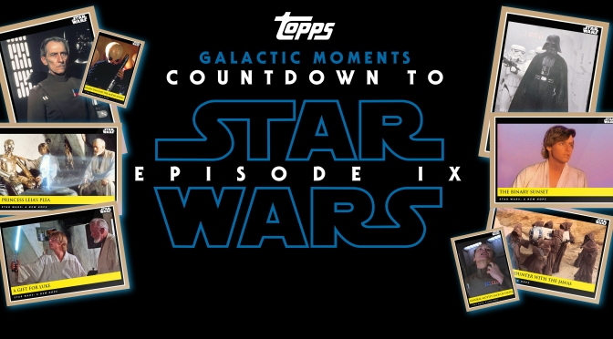 Topps Star Wars Galactic Moments Countdown to Star Wars Episode IX