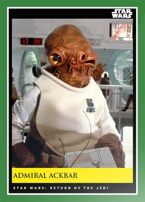 Admiral Ackbar _ Star Wars Galactic Moments Countdown to Episode 9 The Rise of Skywalker_ Week 17 Card 49