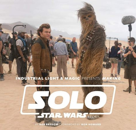 industrial light and magic presents making solo a star wars story cover
