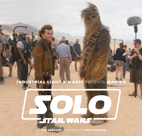 Industrial Light and Magic Presents Making Solo A Star Wars Story Photos by Rob Bredow