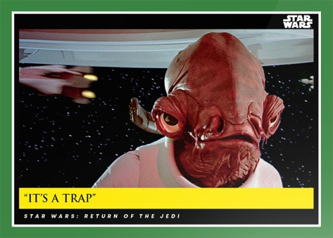 It's a Trap _ Star Wars Galactic Moments Countdown to Episode 9 The Rise of Skywalker_ Week 16 Card 47