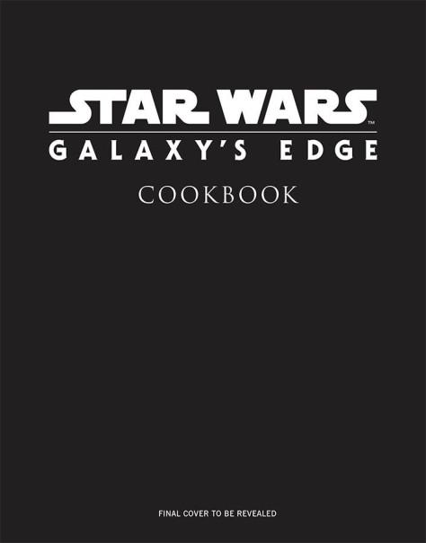 Star Wars Galaxys Edge Cookbook