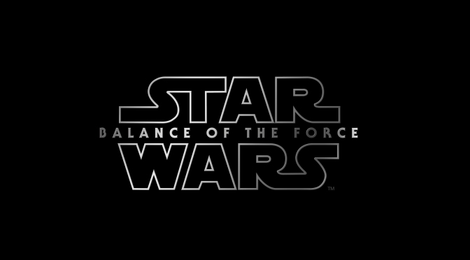 Star Wars Episode IX Balance of the Force Title Logo 2 Hi Resolution HD