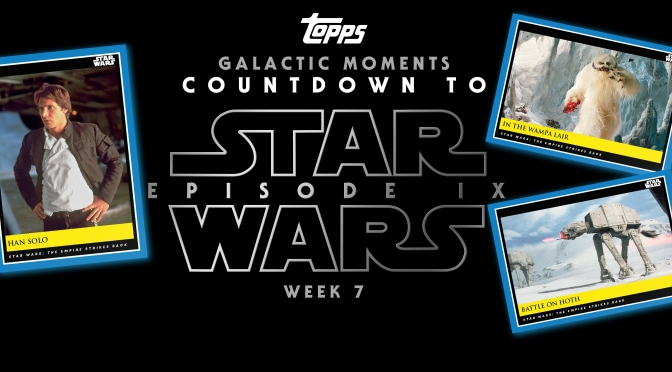 Topps Cards Galactic Moments: Countdown to Star Wars Episode IX – Week 7