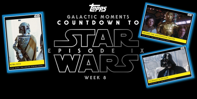 Star Wars Galactic Moments Countdown to Episode 9 _ Week 8