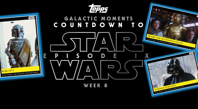 Topps : Star Wars Galactic Moments: Countdown to Episode IX : WEEK 8