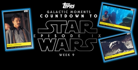Star Wars Galactic Moments Countdown to Episode 9 _ Week 9 Poster
