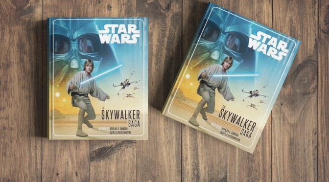 The Skywalker Saga Book by Delilah Dawson