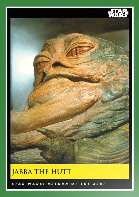 Jabba the Hutt _ Star Wars Galactic Moments Countdown to Episode 9 _ Week 13 Card 37