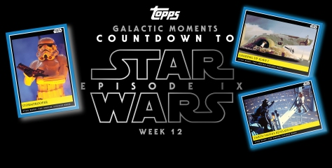 Star Wars Galactic Moments Countdown to Episode 9 _ Week 12