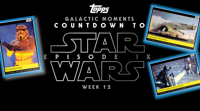 Topps : Star Wars Galactic Moments: Countdown to Episode IX : WEEK 12