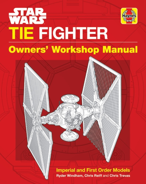 Star Wars Tie Fighter Haynes Owners' Workshop Manual