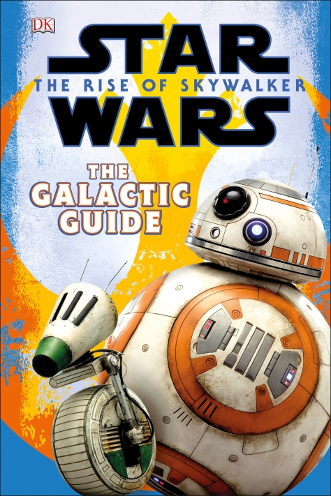 Star Wars The Rise of Skywalker - The Galactic Guide Cover