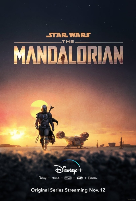 Star Wars: The MANDALORIANPoster Revealed at D23 2019
