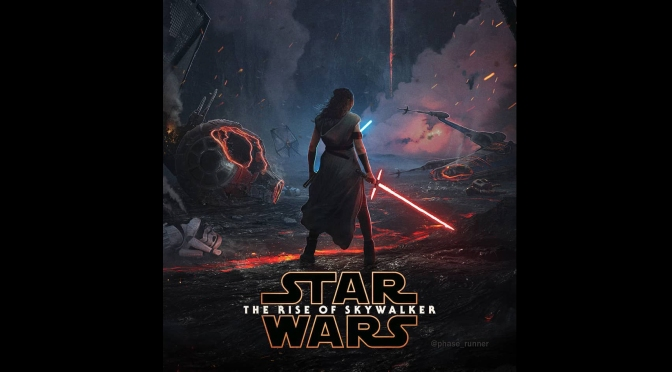 Star Wars The Rise of Skywalker FanArt Poster by Phase_Runner Header