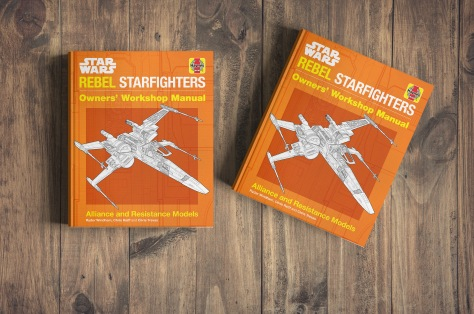 The Star Wars Haynes Rebel Starfighter Owners' Workshop Manual Cover